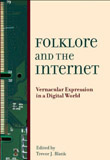 Trevor J. Blank, Folklore and the Internet