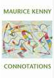 Maurice Kenny, Connotations
